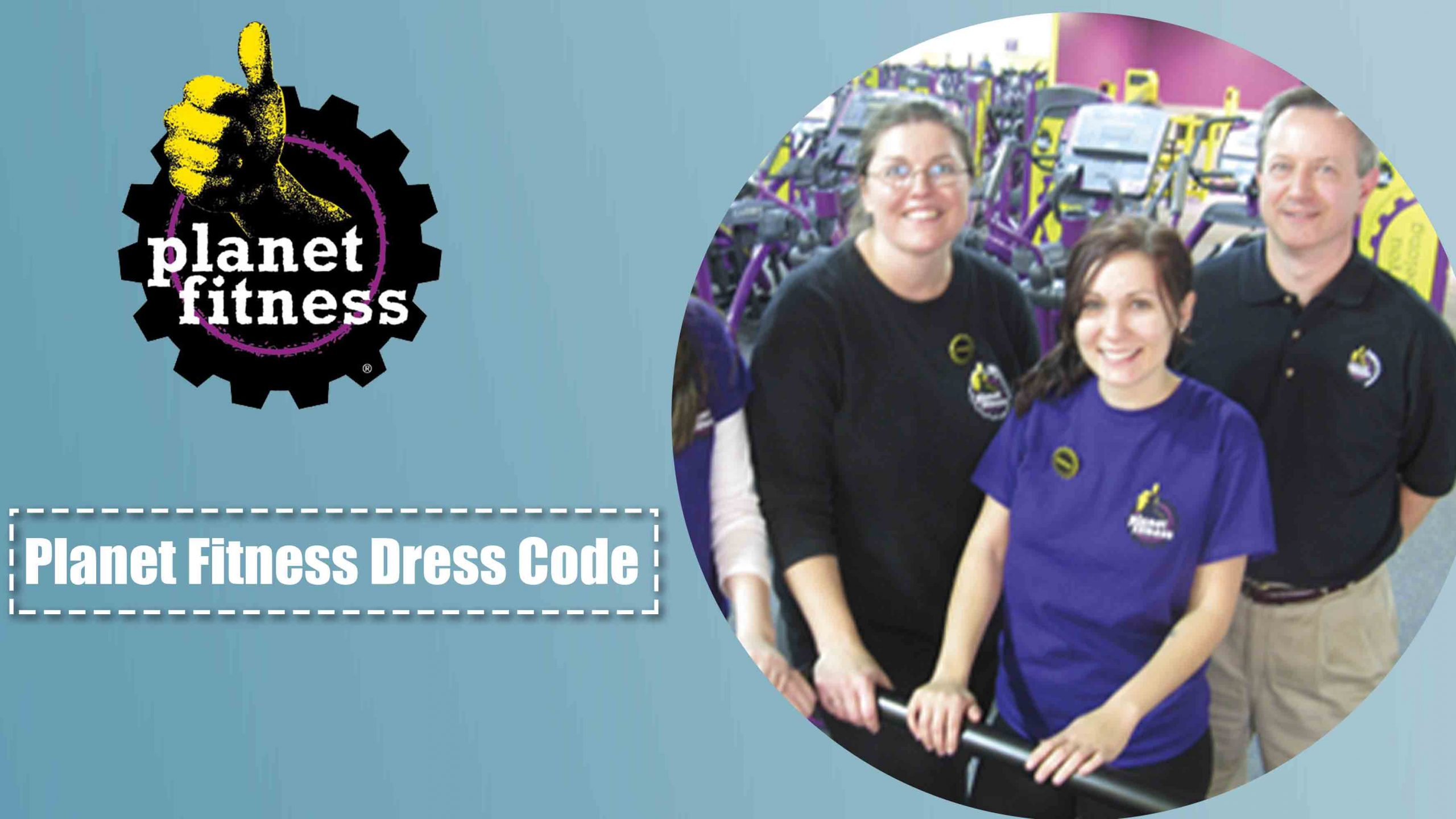 Dress Code of Planet Fitness